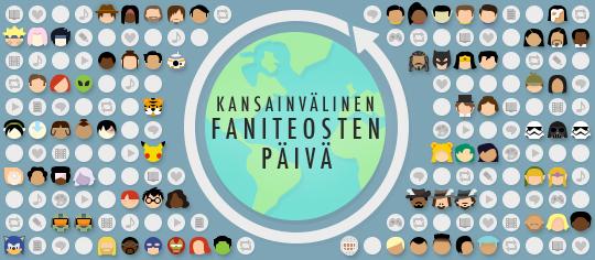 Kansainvälinen faniteosten päivä -banneri, jossa on fandom-teemaisia hymiöitä ja faniteosten tunnusmerkkejä ympäröimässä maapalloa