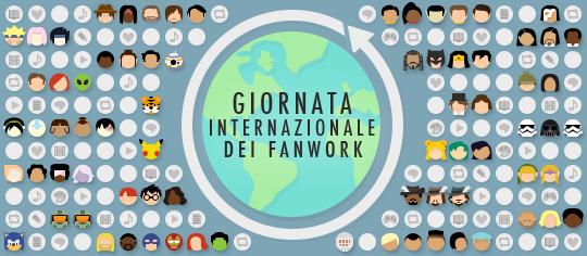 Celebrazione della Giornata Internazionale dei Fanwork, con emoji a tema fandom e rappresentazioni di fanwork da tutto il mondo