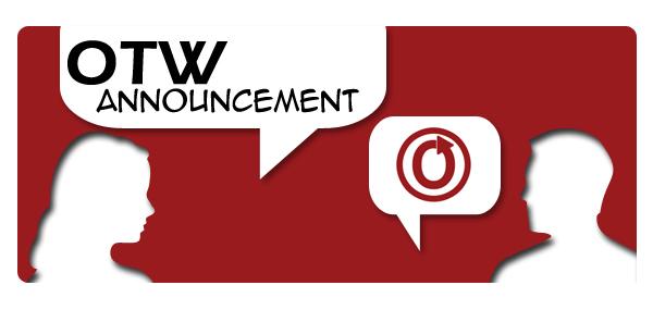 OTW Announcement