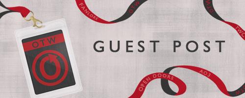 OTW Guest Post