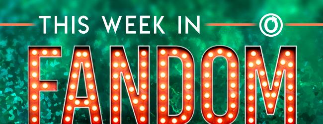 This Week in Fandom banner by Olivia Riley