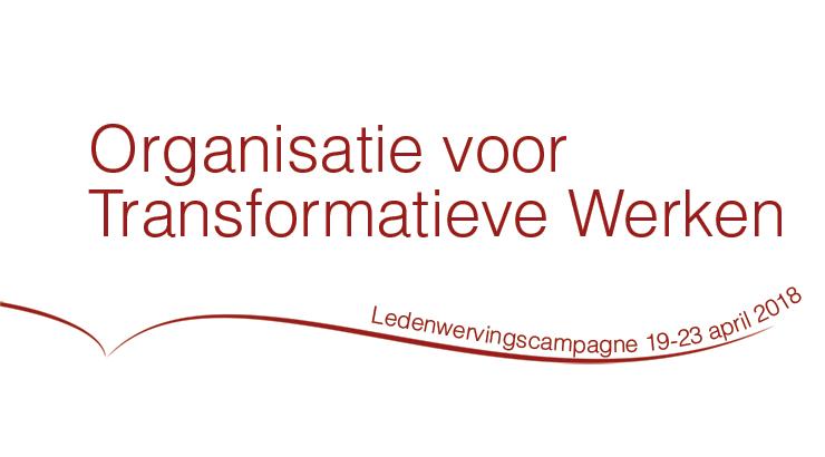Organisatie voor Transformatieve Werken Ledenwervingscampagne, 19-23 april 2018