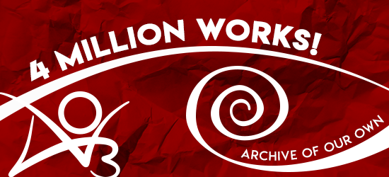 AO3 4 million works banner by Olivia O'Riley
